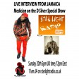 D Silver  Special Show  live interview from Jamaica with Medician  20 Oct  2019