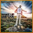 Ras Sherby - Wake Up and Live