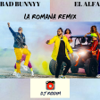 La Romana (Remix) - El Alfa and Bad Buny