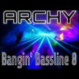 Niche bassline archy bangin bassline 8