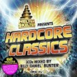 Helter skelter presents hardcore classics mix